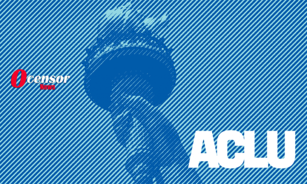 The ACLU Has Turned On Everything They Once Stood For