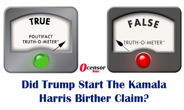 FACT Check – Democrats Claiming Trump Is Part Of Birther Attacks Against Kamala Harris