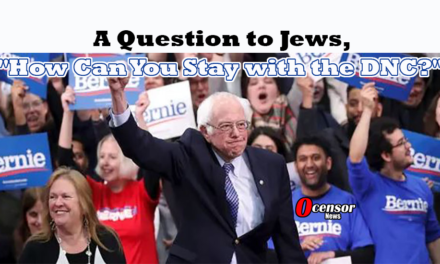 "A Question to Jews, ""How Can You Stay with the DNC?"""