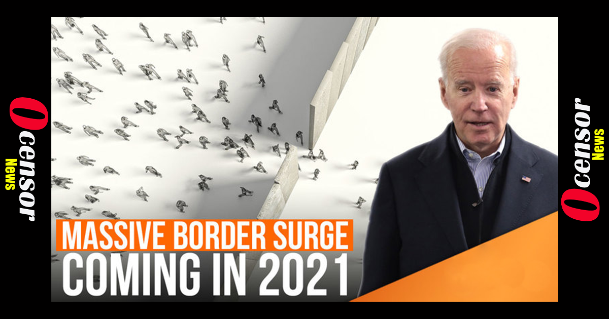 Massive Border Surge Coming In 2021